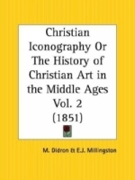 Christian Iconography or The History of Christian Art in the Middle Ages, Part 2 артикул 1868a.